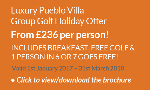Luxury Pueblo Villa Group Golf Holiday Offer